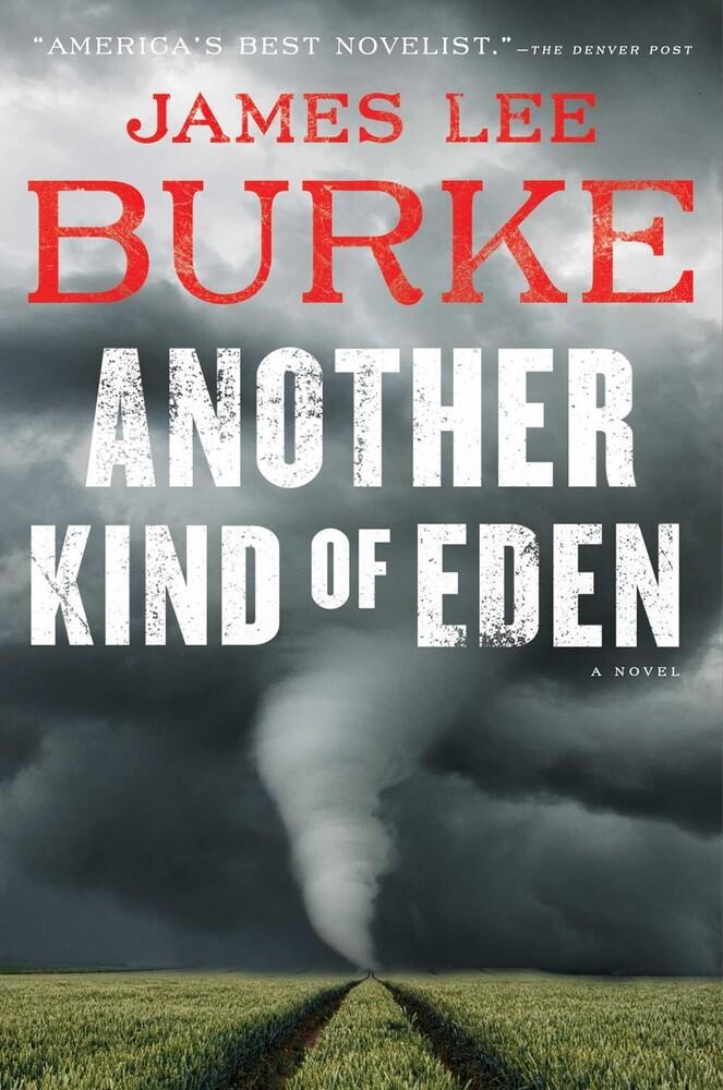 Burke, James Lee - Another Kind of Eden: A Novel