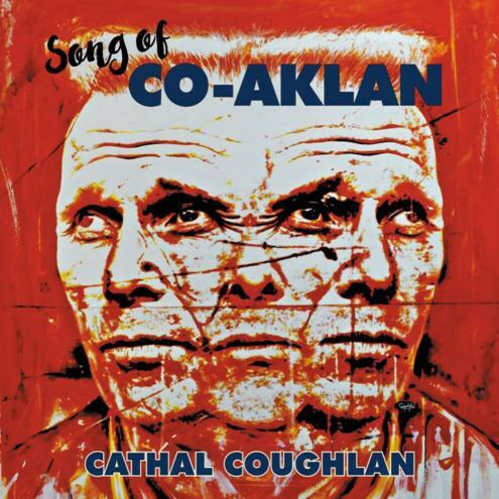 Cathal Coughlan - Song Of Co-Aklan