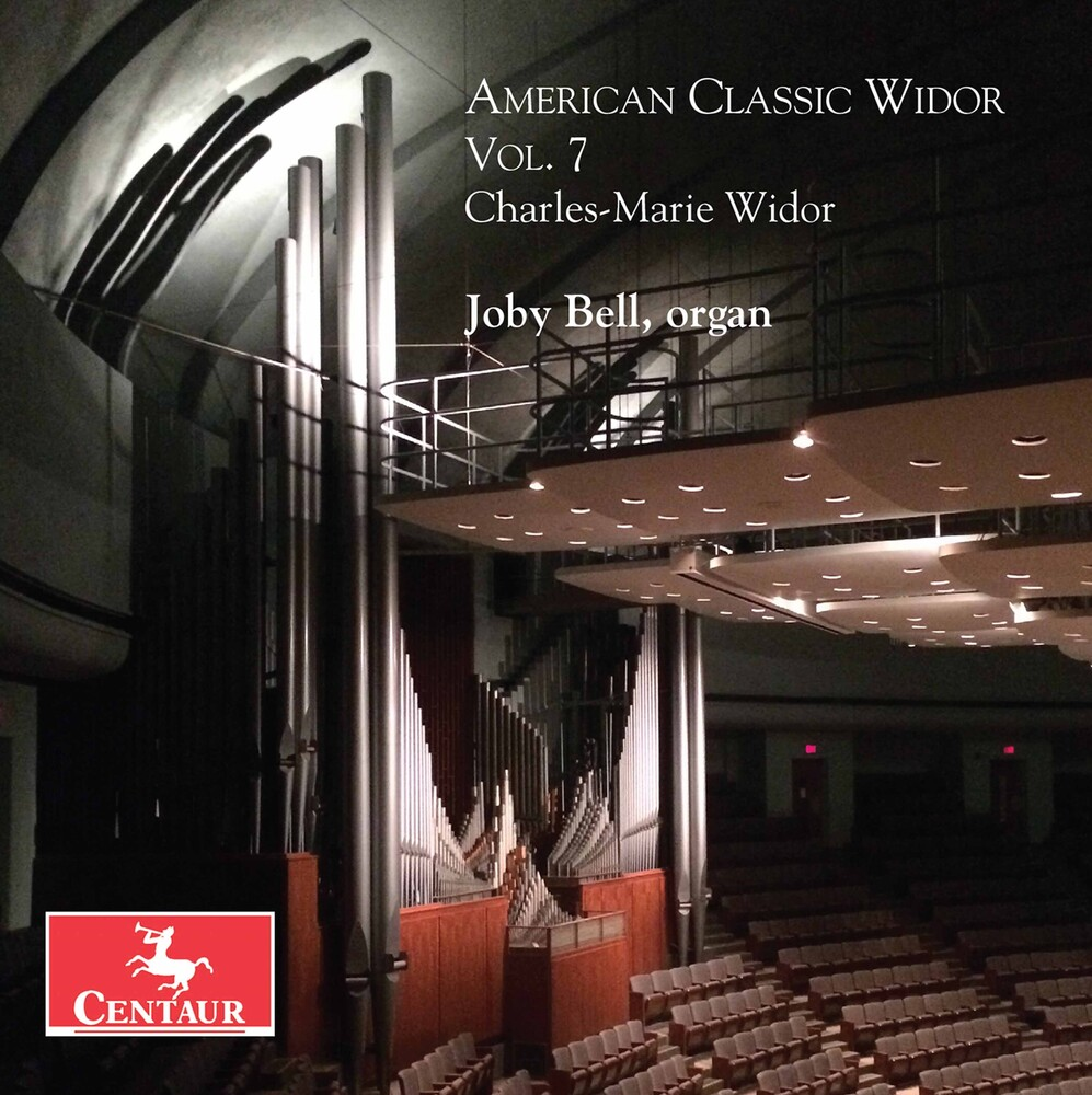 Widor / Bell - American Classic Widor 7