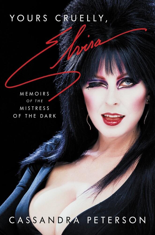 Cassandra Peterson - Yours Cruelly Elvira (Hcvr)
