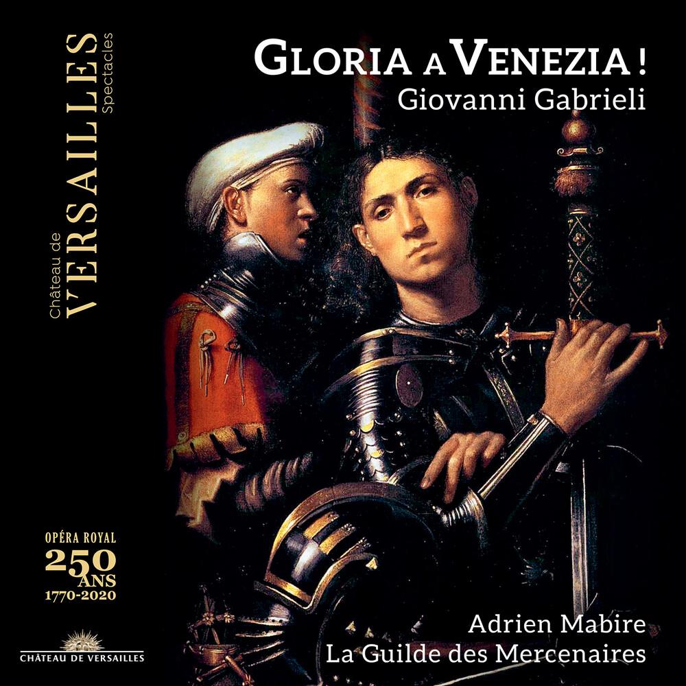 Gabrieli / La Guilde Des Mercenaires / Mabire - Gloria A Venezia
