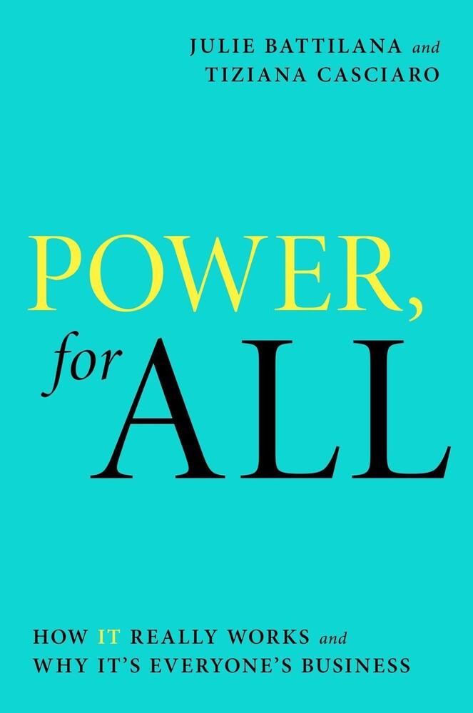 Julie Battilana  / Casciaro,Tiziana - Power For All (Hcvr)