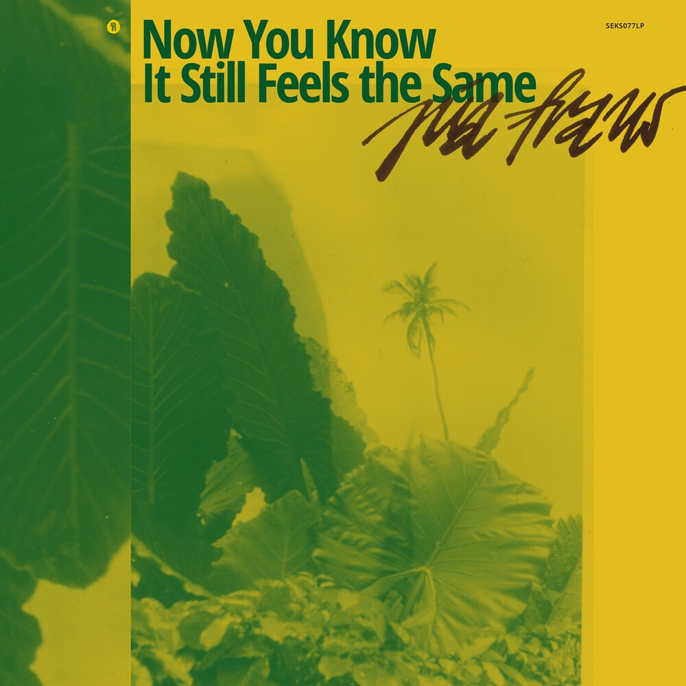 Pia Fraus - Now You Know It Still Feels The Same