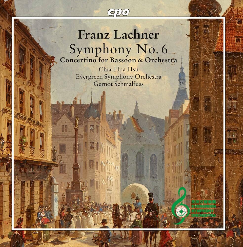 Lachner / Hsu / Schmalfuss - Symphony 6