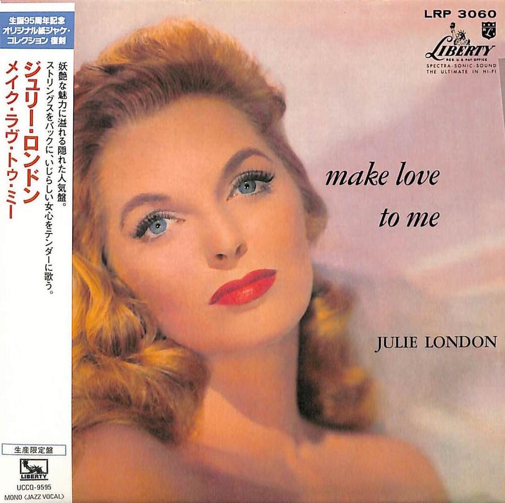 Julie London - Make Love To Me (Jmlp) [Limited Edition] [Reissue] (Jpn)