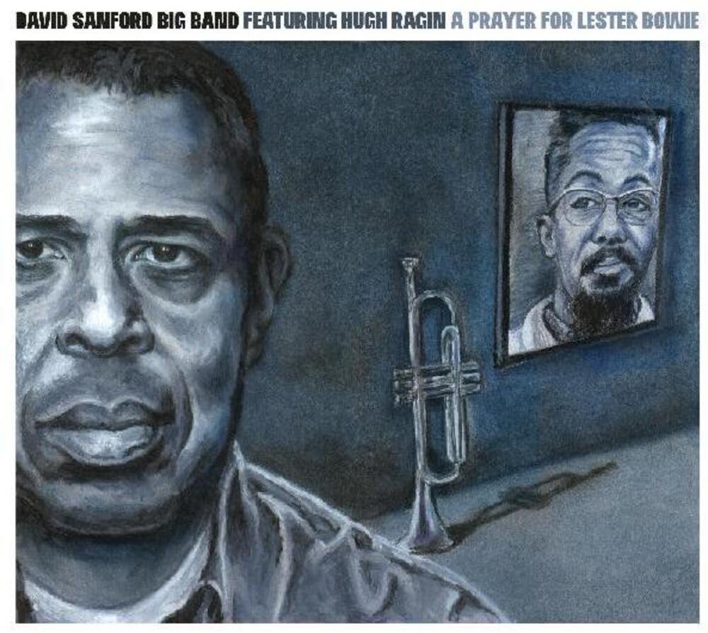 David Sanford - Prayer For Lester Bowie