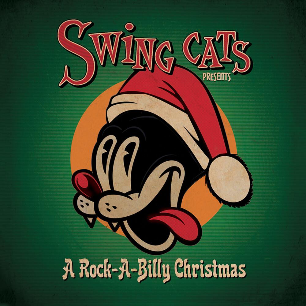 Swing Cats / Honeydippers / Twinn, Gary - Swing Cats Presents A Rockabilly Christmas