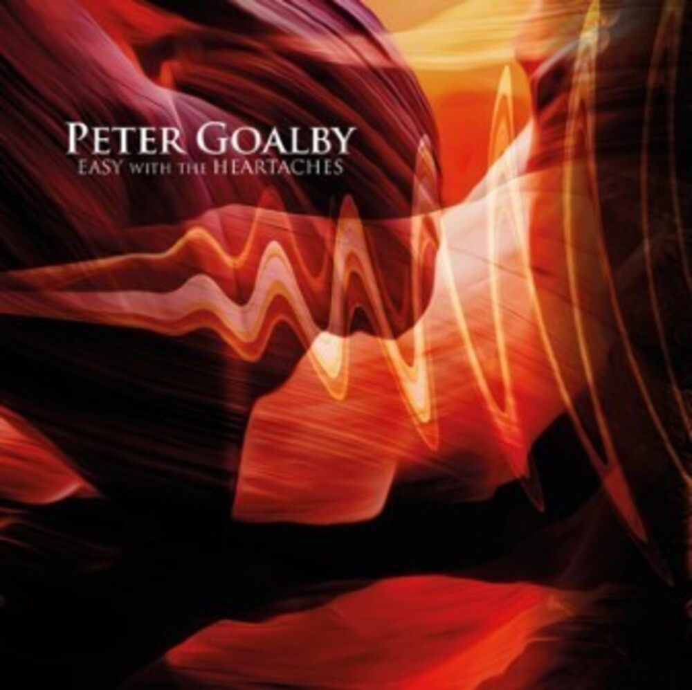 Goalby, Peter - Easy With The Heartaches