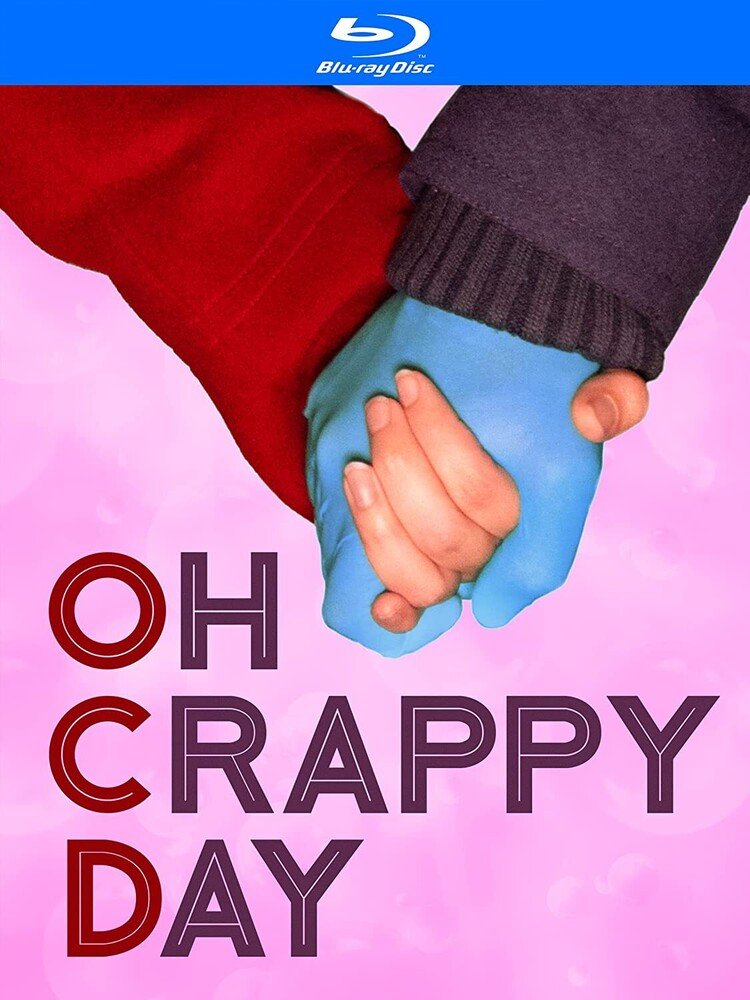 Oh Crappy Day - Oh Crappy Day / (Mod)