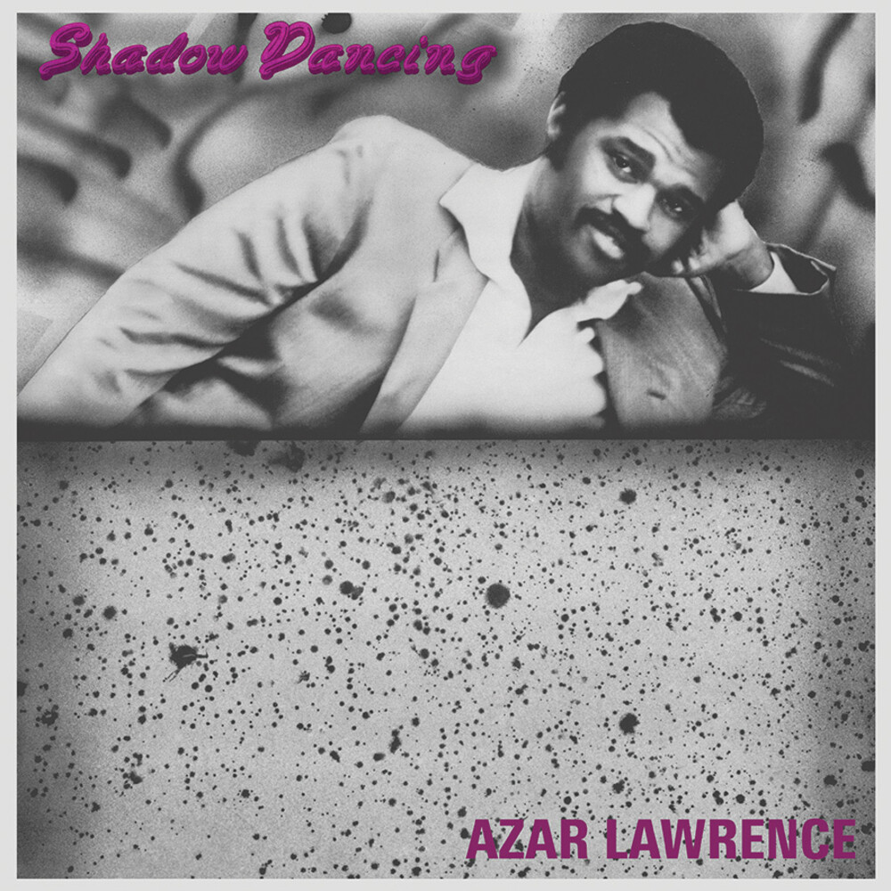 Azar Lawrence - Shadow Dancing