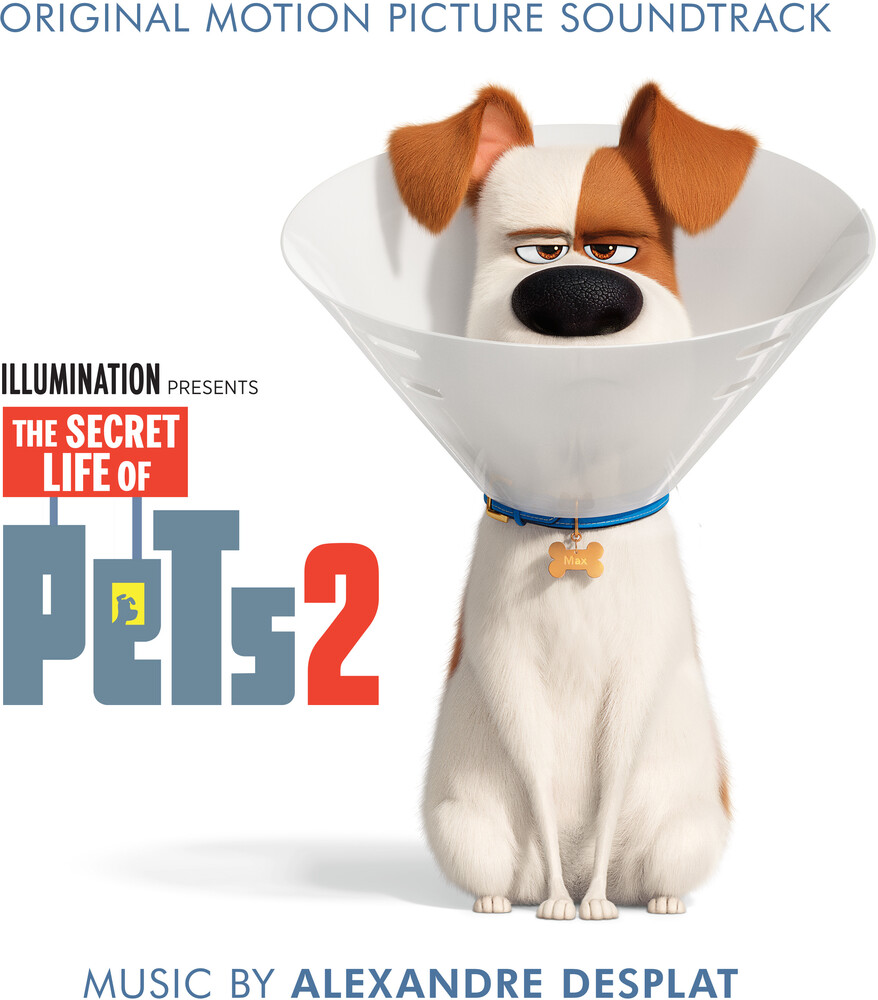 The Secret Life Of Pets [Movie] - The Secret Life of Pets 2 [Soundtrack]