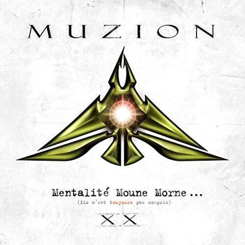 Muzion - Mentalite Moune Morne (Ils N'ont Toujours Pas)