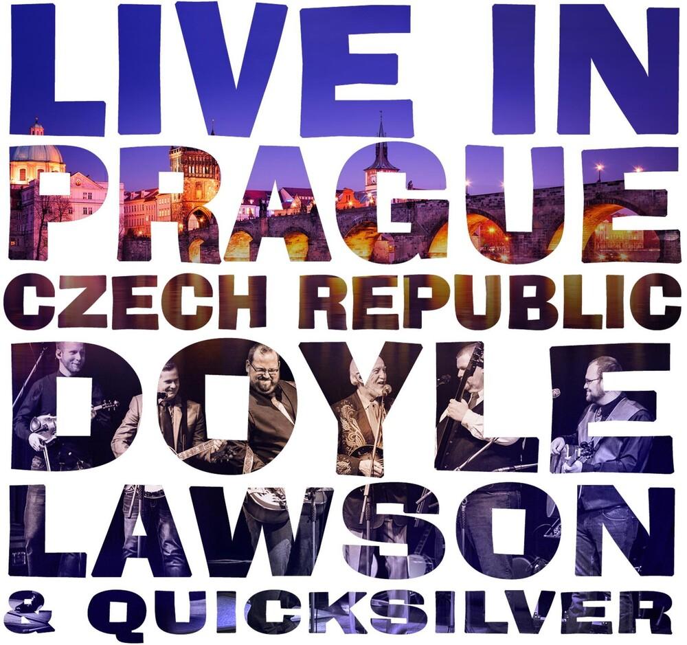 Doyle Lawson & Quicksilver - Live In Prague Czech Republic