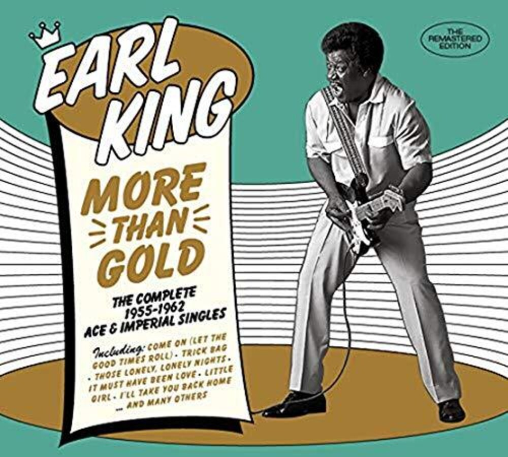 Earl King - More Than Gold: Comp 55-62 Ace & Imperial Singles