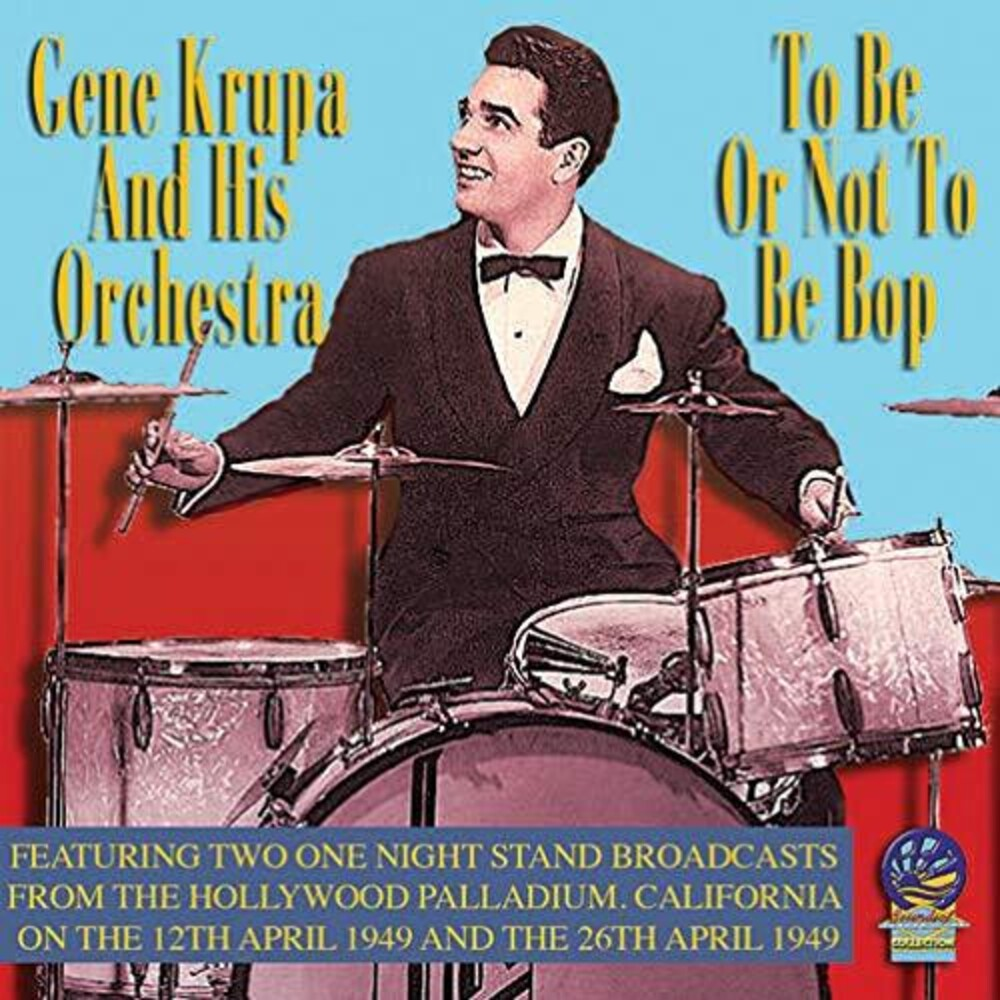 Gene Krupa - To Be Or Not To Be Bop
