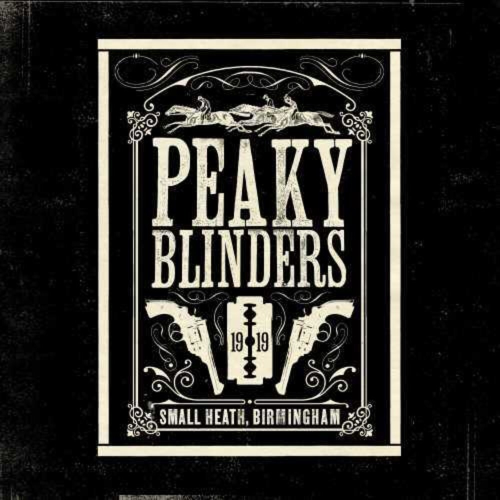 Peaky Blinders [TV Series] - Peaky Blinders (Original music From The Tv Series)