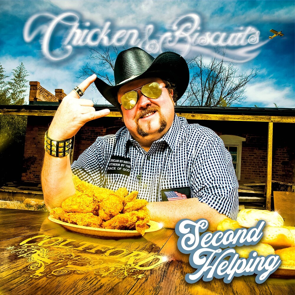 Colt Ford - Chicken & Biscuits: Second Helping
