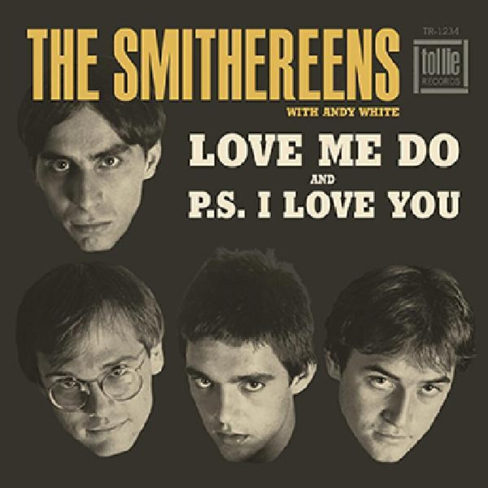 The Smithereens - Love Me Do / P.S. I Love You [Limited Edition Vinyl Single]