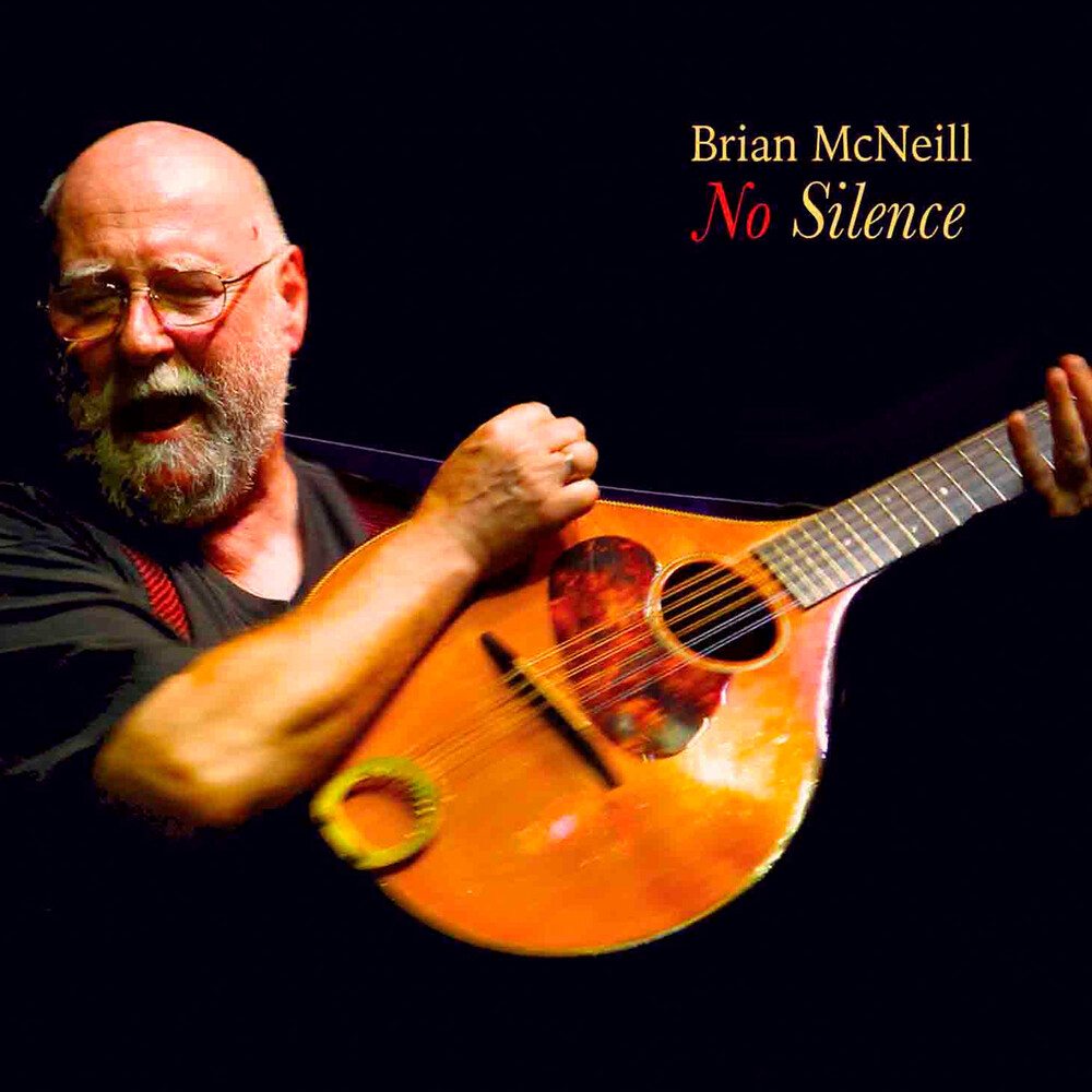 Brian Mcneill - No Silence (Uk)