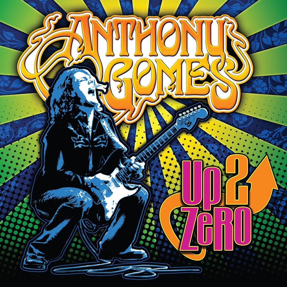 Anthony Gomes - Up 2 Zero