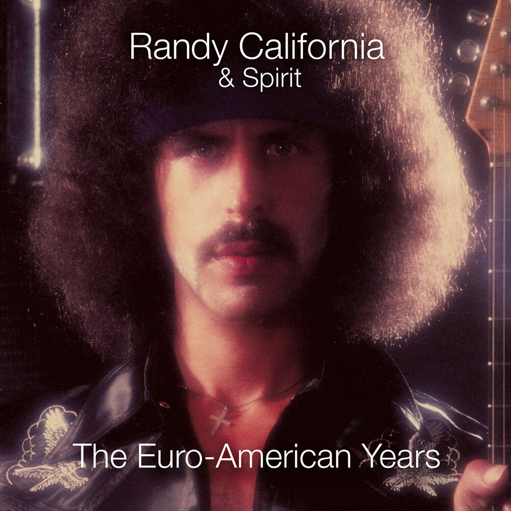 Randy California & Spirit - Euro-American Years (Box) (Exp) (Rmst) (Uk)
