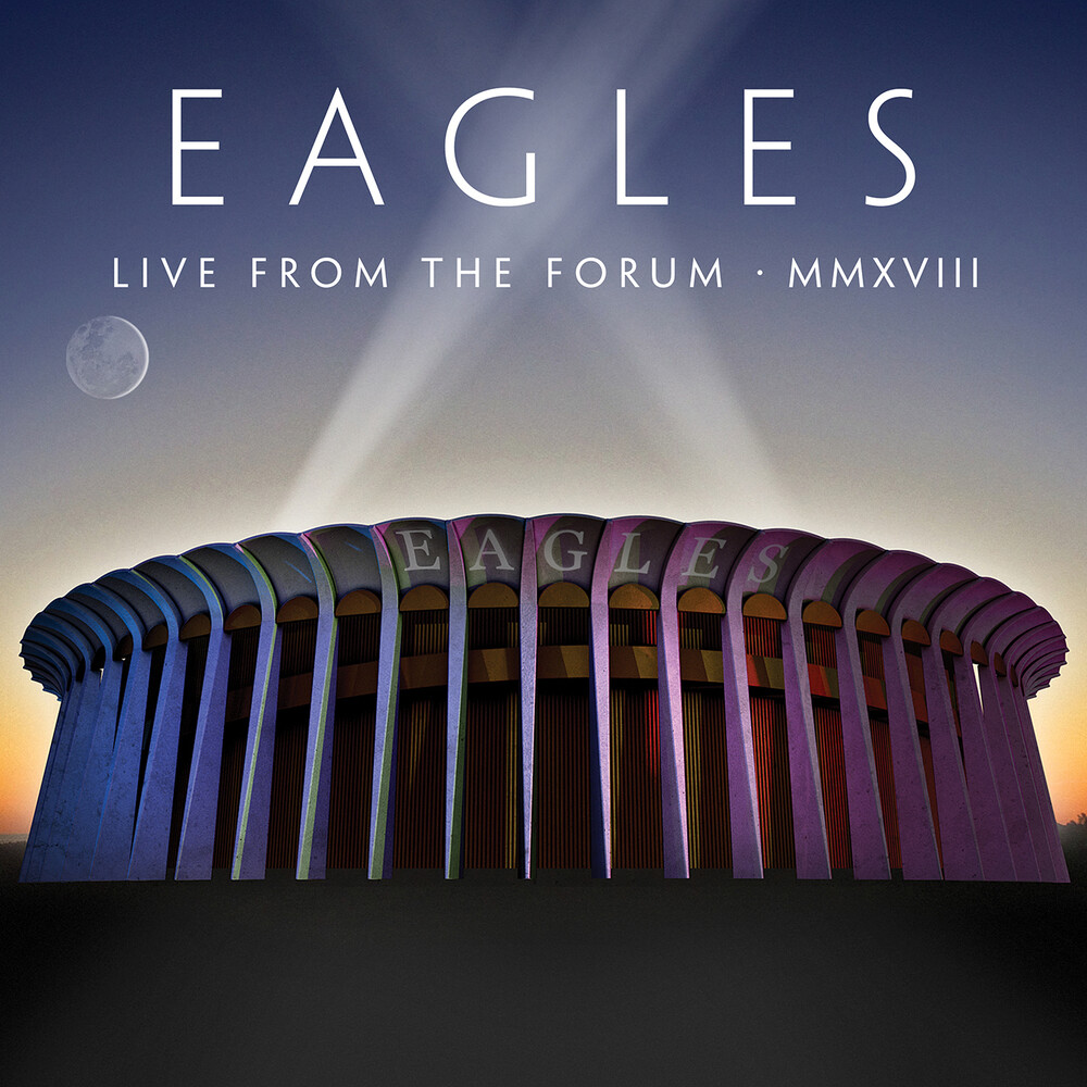 Eagles - Live From The Forum MMXVIII [2CD]
