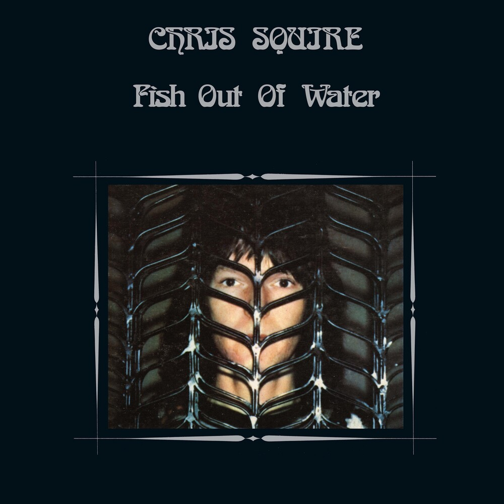 Chris Squire - Fish out of Water (Blu ray High Resolution Audio Edition)