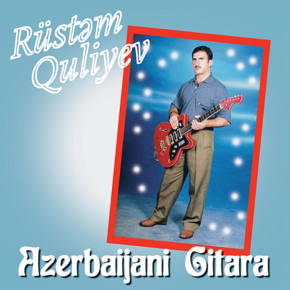 Rustem Quliyev - Azerbaijani Gitara