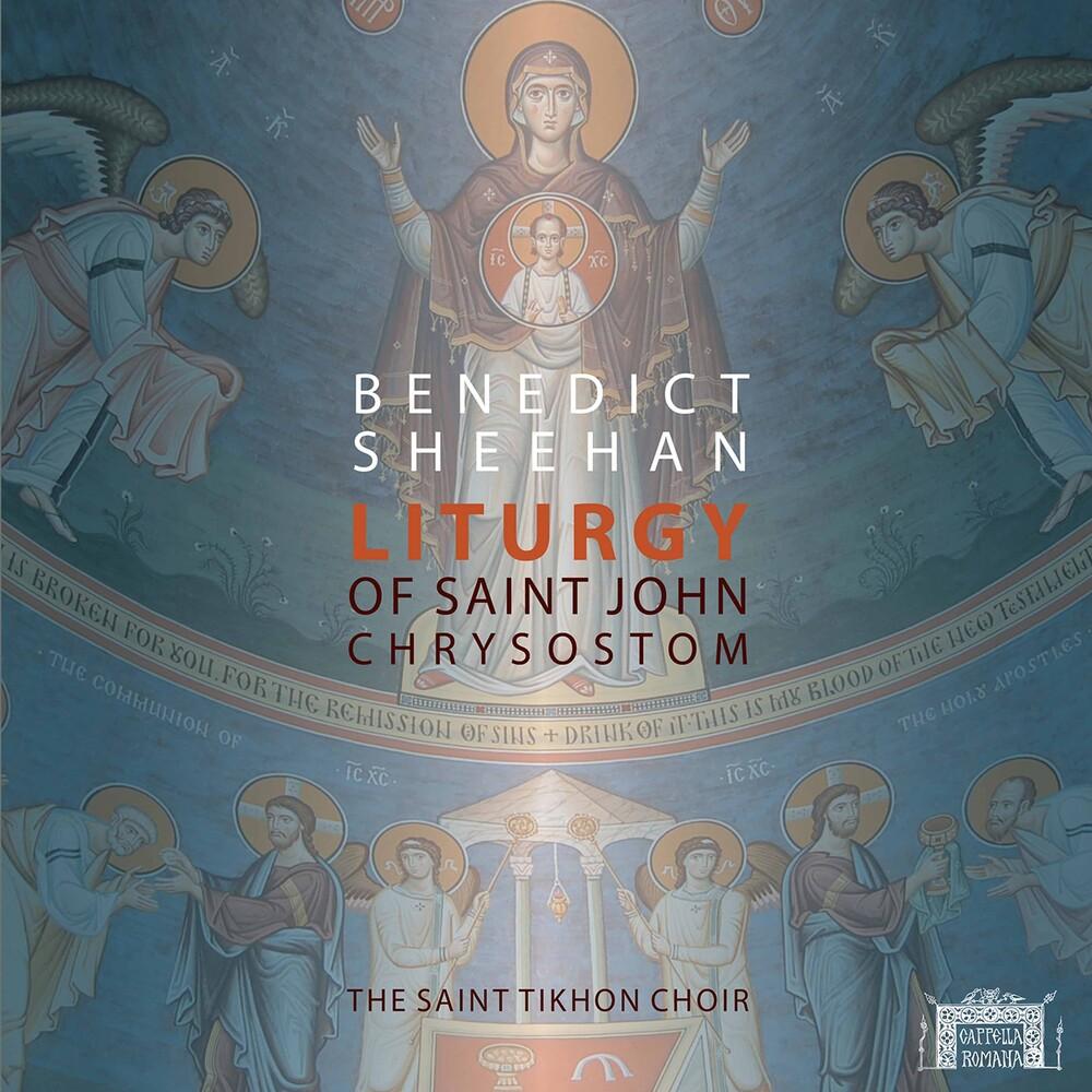 Sheehan / Saint Tikhon Choir - Liturgy of St John Chrysostom