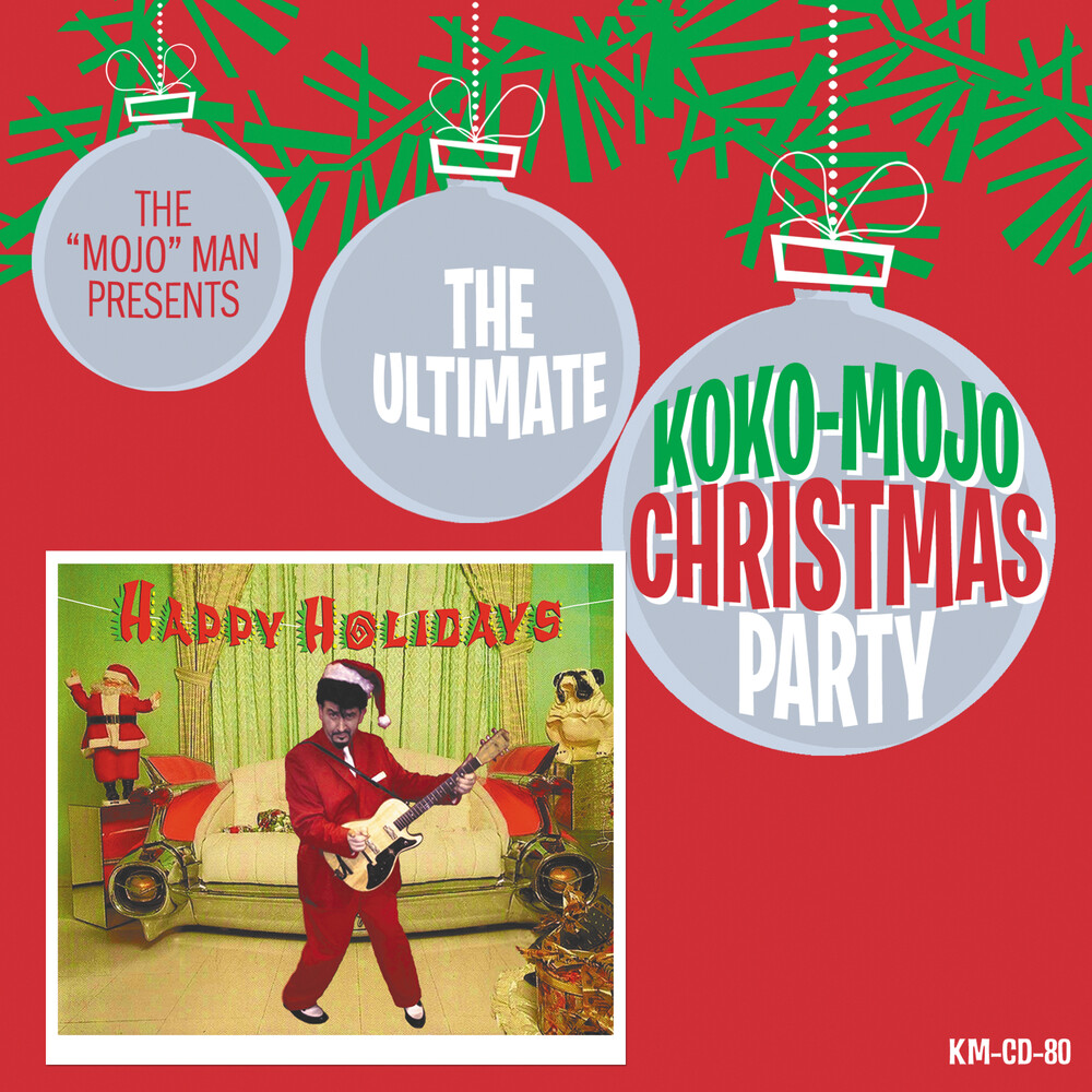 Ultimative Koko-Mojo Christmas Party / Various - Ultimative Koko-Mojo Christmas Party / Various