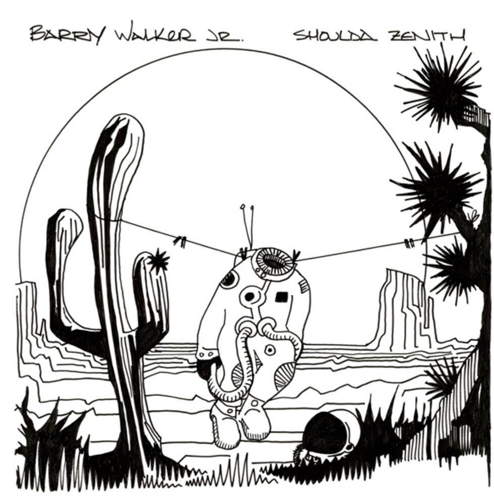 Barry Walker Jr - Shoulda Zenith