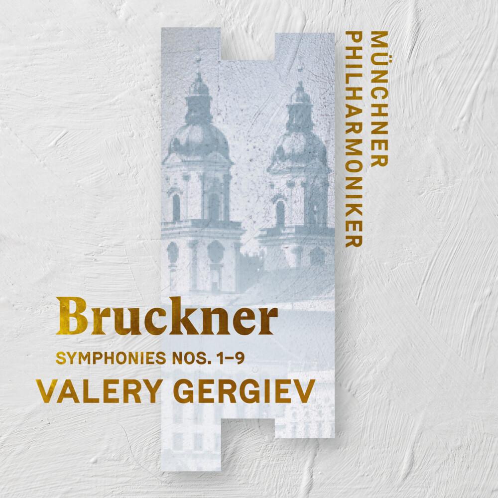 Bruckner / Valery Gergiev / Munich Philharmonic - Bruckner: Symphonies Nos. 1 - 9 (Recorded Live At St. Florian)
