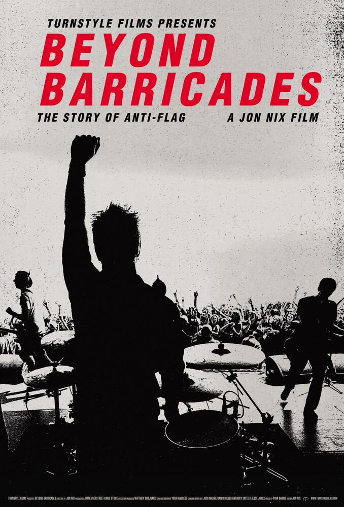 - Beyond Barricades: Story Of Anti-flag