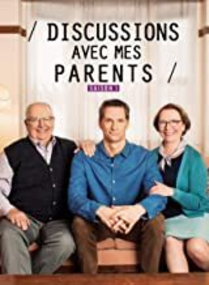 Discussions Avec Mes Parents: Saison 1 - Discussions Avec Mes Parents: Saison 1