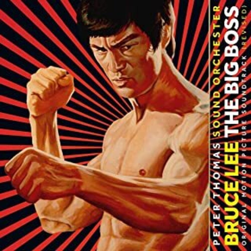 Peter Thomas Ogv Ita - Bruce Lee: The Big Boss (The Fist Of Fury) (Original Soundtrack)[180-Gram Vinyl]