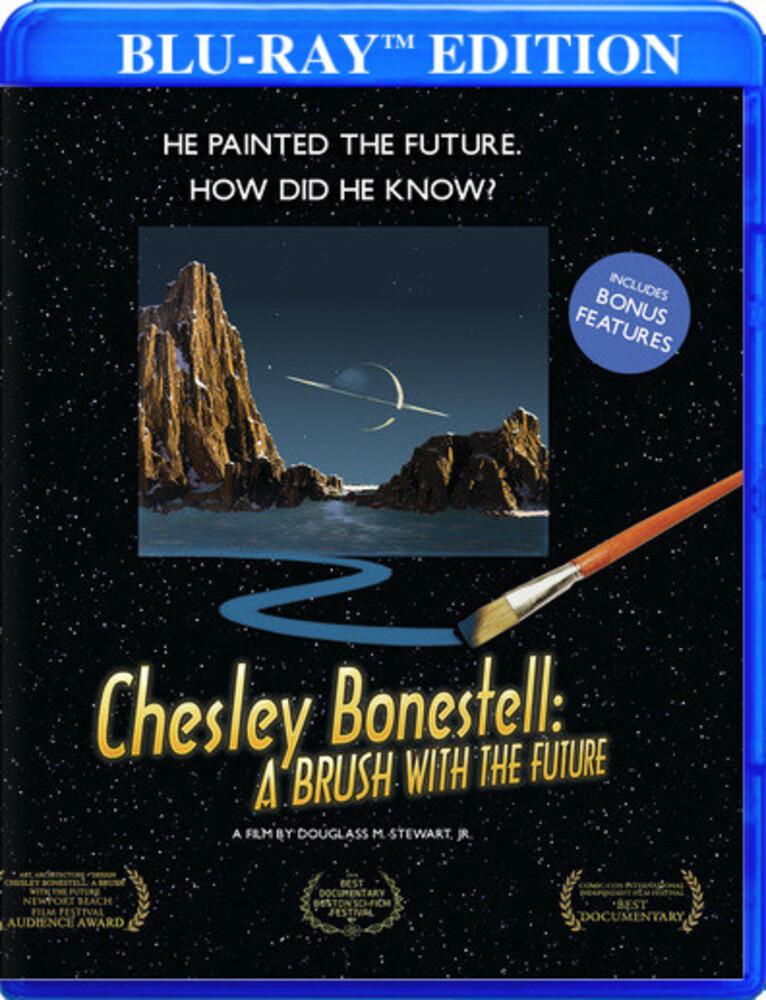 Chesley Bonestell: Brush with the Future - Chesley Bonestell: A Brush With The Future