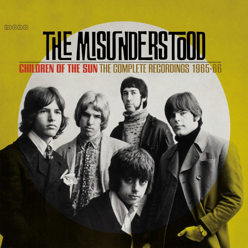 Misunderstood - Children Of The Sun: Complete Recordings 1965-1966