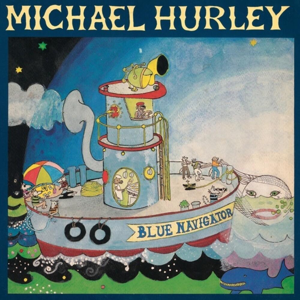 Michael Hurley - Blue Navigator