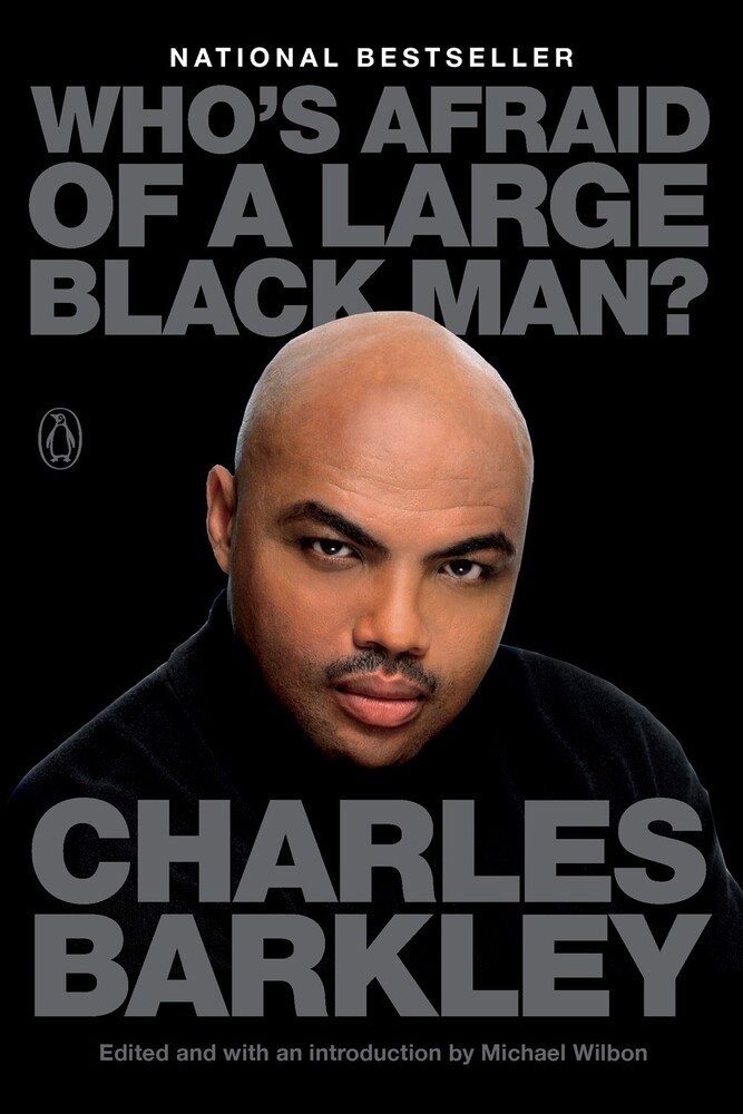Charles Barkley - Who's Afraid of a Large Black Man?