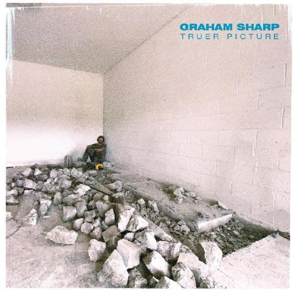 Graham Sharp - Truer Picture [Digipak]