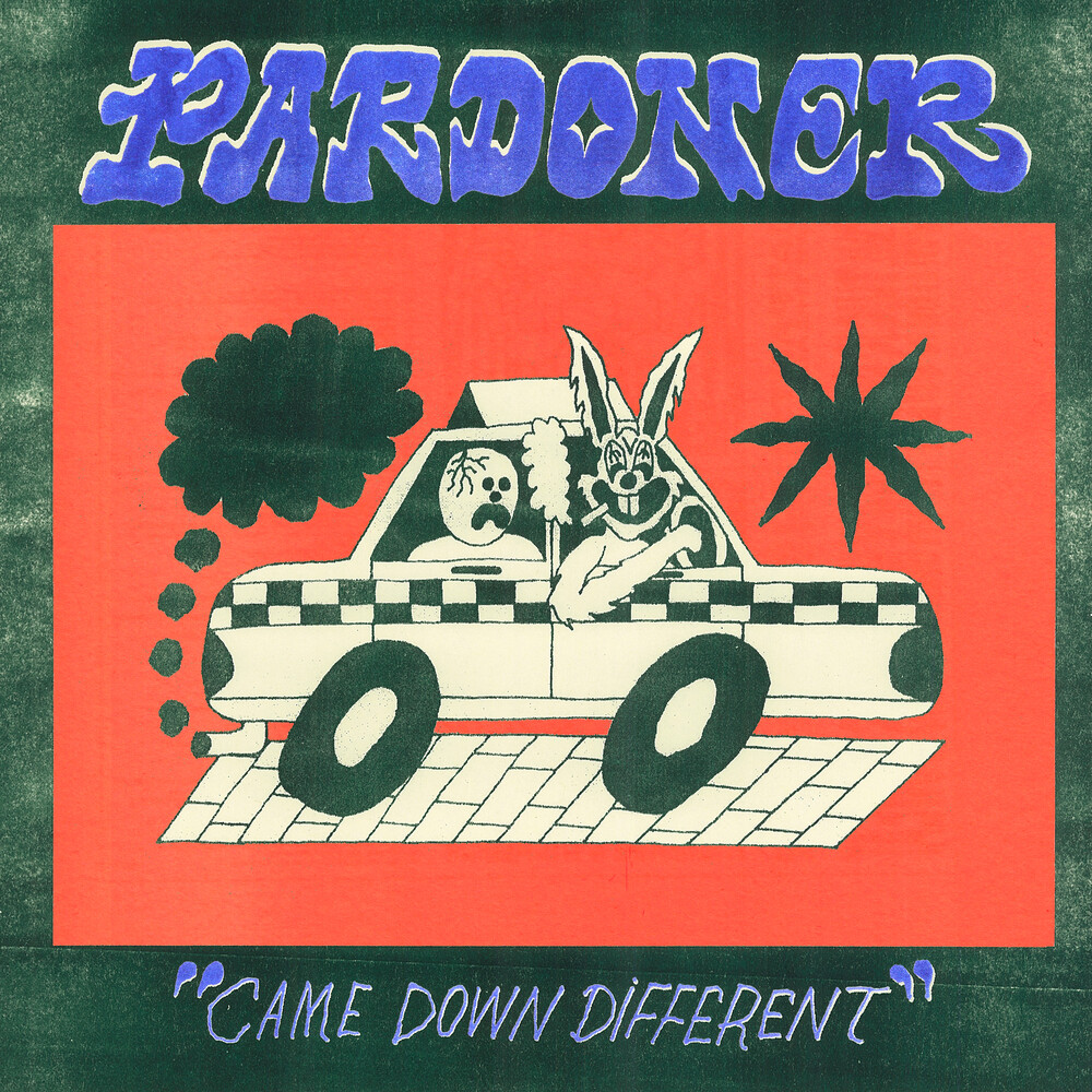 Pardoner - Came Down Different