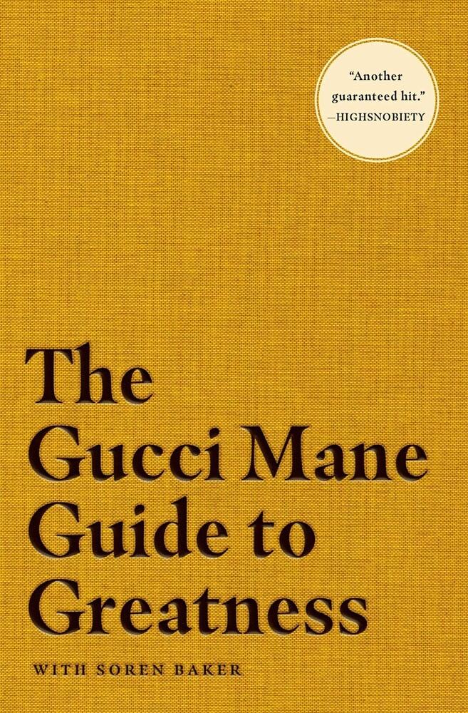 Gucci Mane  / Bake,Soren - Gucci Mane Guide To Greatness (Ppbk)