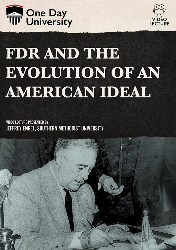Fdr and the Evolution of an American Ideal - Fdr And The Evolution Of An American Ideal