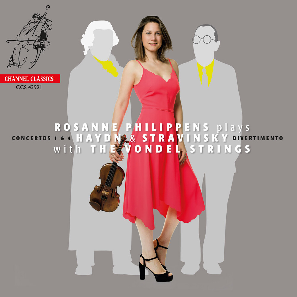 Rosanne Philippens  / Vondel Strings - Rosanne Philippens Plays Haydn & Stravinsky With