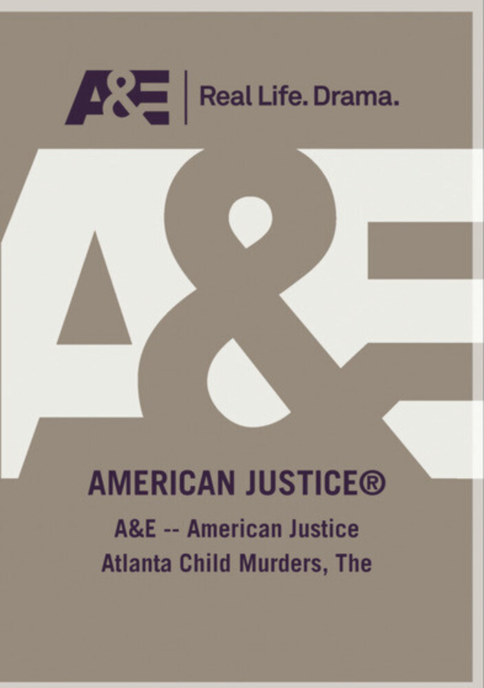 Ae American Justice the Atlanta Child Murders - Ae American Justice The Atlanta Child Murders