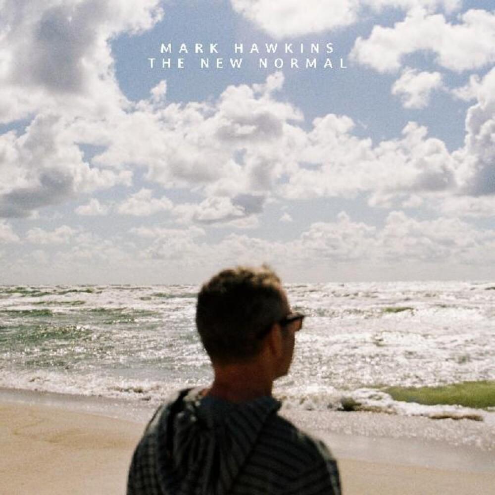 Mark Hawkins - New Normal