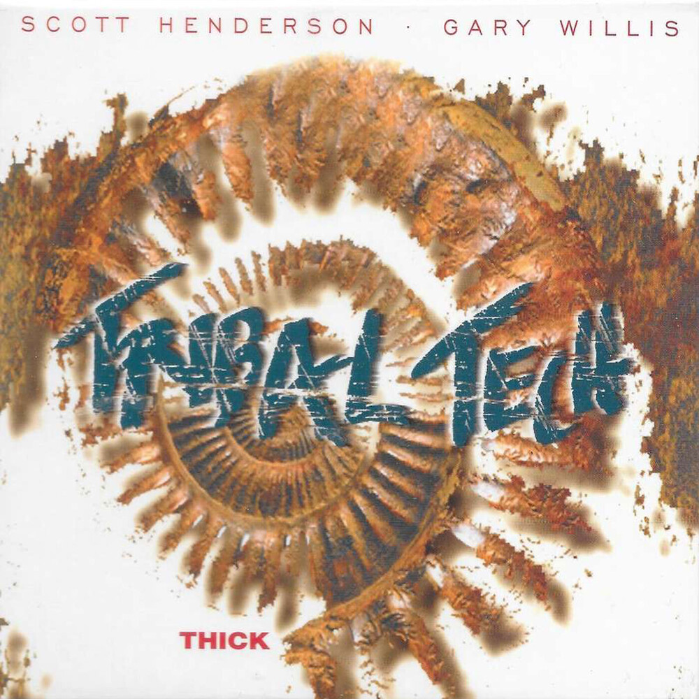 Tribal Tech - Thick