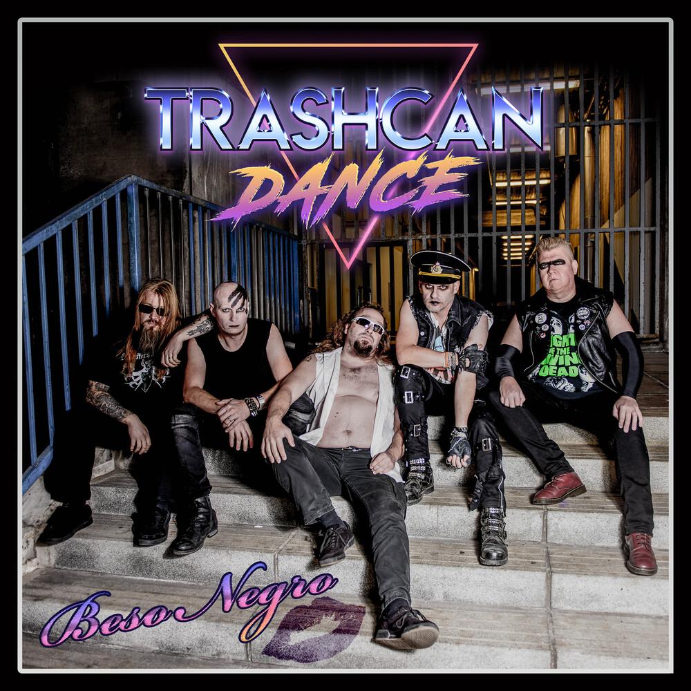 Trashcan Dance - Beso Negro