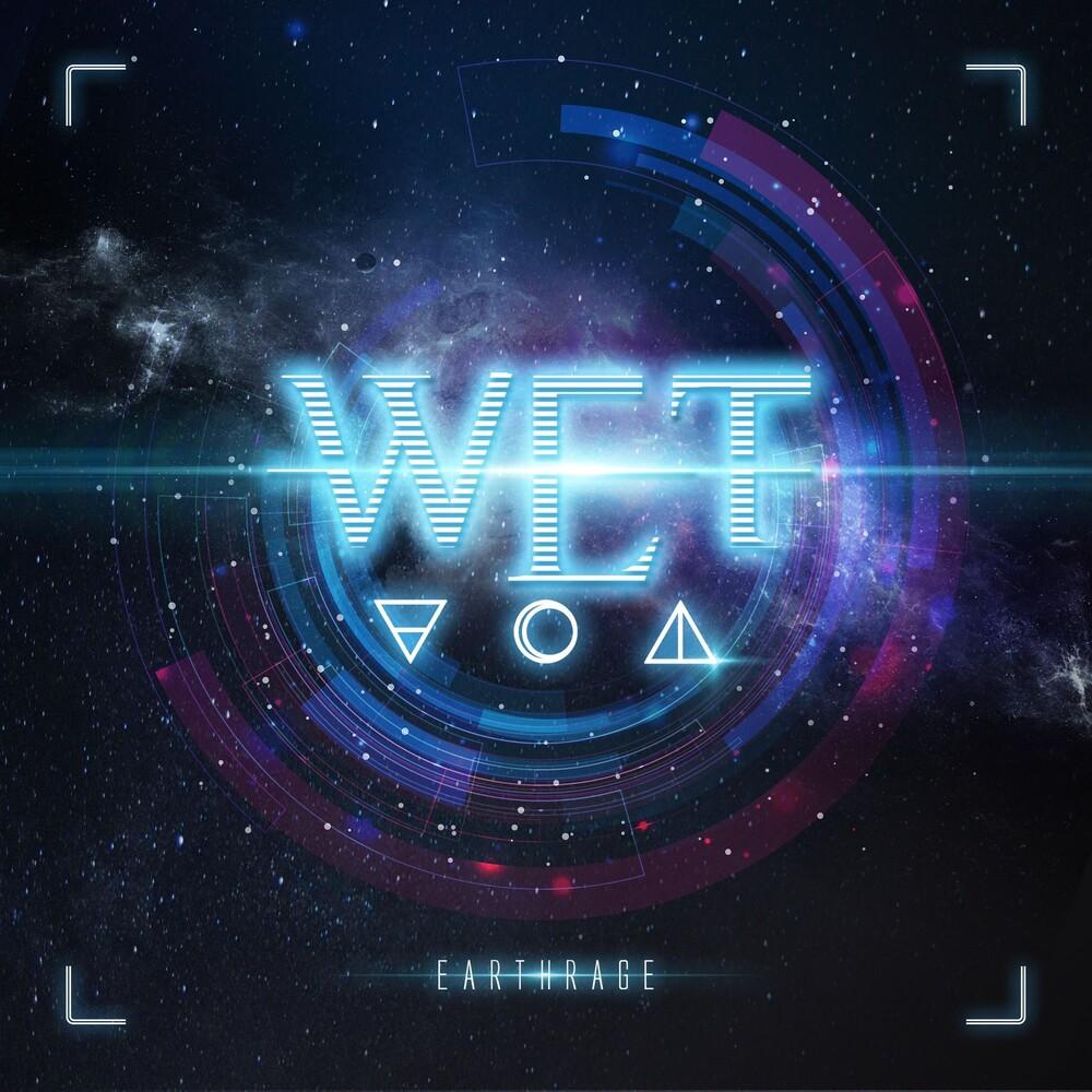 W.E.T. - Earthrage