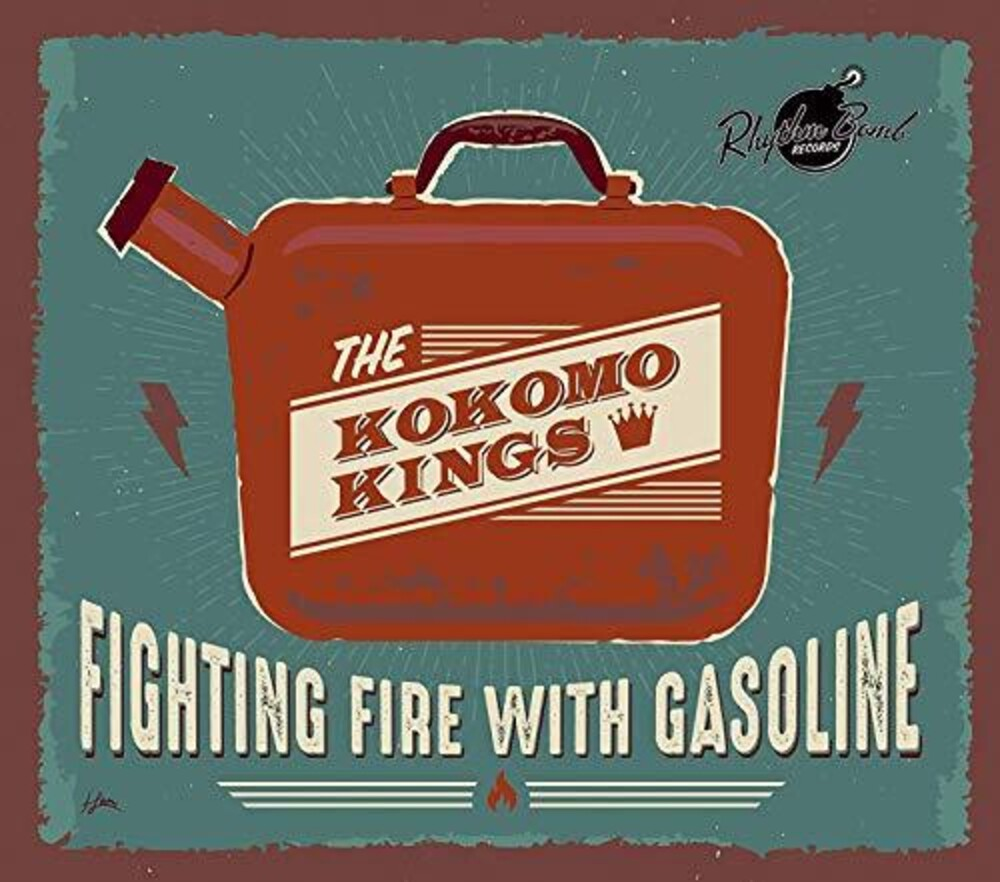 Kokomo Kings - Fighting Fire With Gasoline (Gate) [Limited Edition]